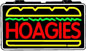 Hoagies Electric Window Sign