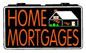 Home Mortgages Electric Window Sign