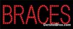 Braces L.E.D. Sign - LED22023